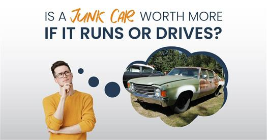 is-a-junk-car-worth-more-if-it-runs-or-drives